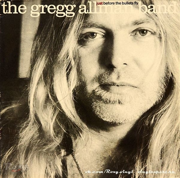 Обложка конверта виниловой пластинки The Gregg Allman Band - Just Before the Bullets Fly